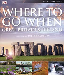 Where To Go When: Great Britain & Ireland