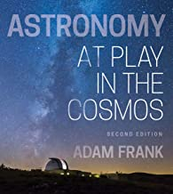 Astronomy: At Play in the Cosmos (Second Edition)