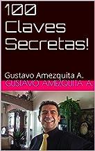 100 Claves Secretas!: 100 Claves Secretas! 1