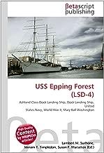 USS Epping Forest (LSD-4): Ashland Class Dock Landing Ship, Dock Landing Ship, United States Navy, World War II, Mary Ball Washington
