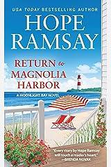 Return to Magnolia Harbor (Moonlight Bay Book 3) Kindle Edition