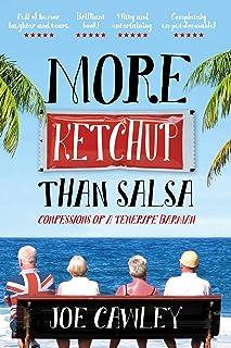 More Ketchup than Salsa: Confessions of a Tenerife Barman (English Edition)