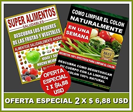 Amazon.com: Super Alimentos Saludables y Como Limpiar el Colon ...