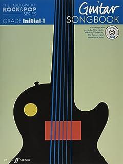 The Faber Graded Rock & Pop Series Guitar Songbook: Initial – Grade 1