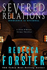 Severed Relations: A Finn O'Brien Crime Thriller Kindle Edition