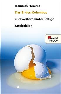 Das Ei des Kolumbus: und weitere hinterhältige Knobeleien (