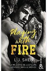 Playing with fire : Après le succès des sagas SINNERS et ALL SAINTS HIGH, L. J. Shen est de retour ! (&H) Format Kindle
