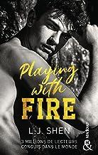 Playing with fire : Après le succès des sagas SINNERS et ALL SAINTS HIGH, L. J. Shen est de retour ! (&H)