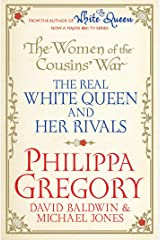 The Women of the Cousins' War: The Duchess, the Queen and the King's Mother Kindle Edition