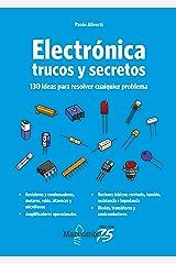 Electrónica. Trucos y secretos (Spanish Edition) Kindle Edition