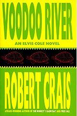 Voodoo River (Elvis Cole and Joe Pike Book 5) Kindle Edition