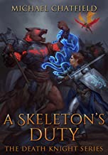 A Skeleton's Duty (Death Knight Series Book 4)