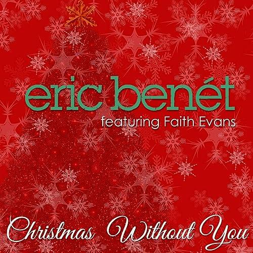 Christmas Without You.Christmas Without You By Eric Benet On Amazon Music Amazon Com