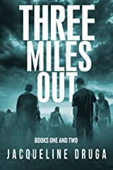 Three Miles Out: Books One and Two Kindle Edition