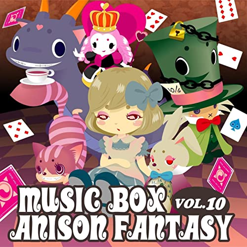 Music Box Anison Fantasy Vol 10 by Anison Fantasy on Amazon