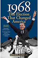 1968: The Election That Changed America (American Ways) Kindle Edition