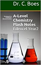 A-Level Chemistry Flash Notes Edexcel Year2: Designed to Facilitate Memorization (Coloured Chemistry Revision Cards A-Level)