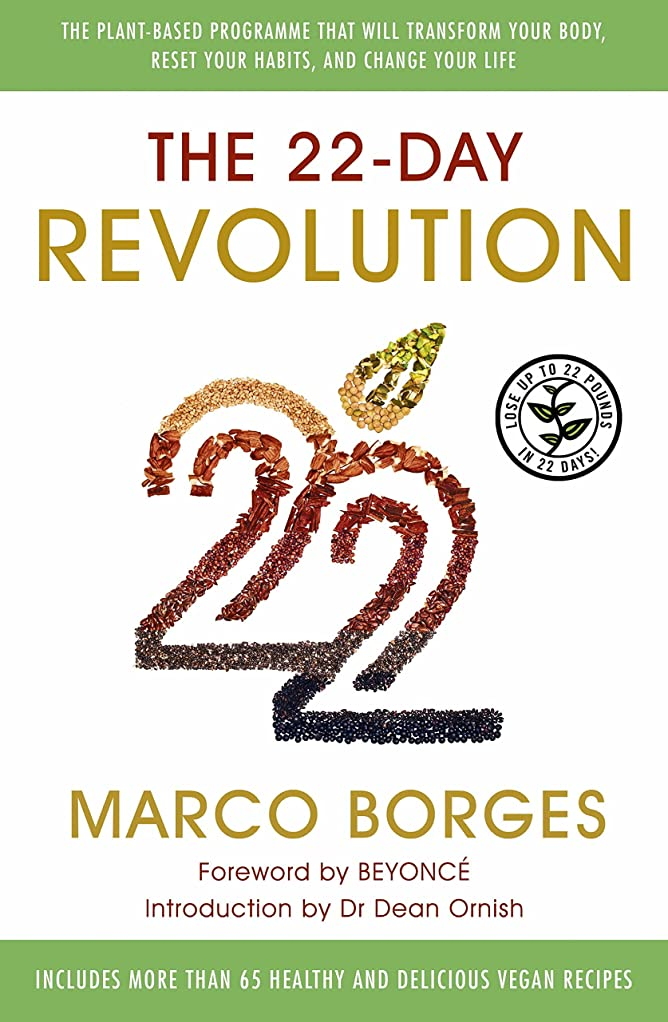 後文化ユーザーThe 22-Day Revolution: The plant-based programme that will transform your body, reset your habits, and change your life. (English Edition)