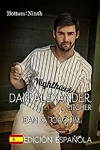 Dan Alexander, Pitcher: Edición Española (Bottom of the Ninth nº 1) (Spanish Edition)