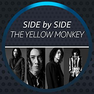 Side by Side - THE YELLOW MONKEY