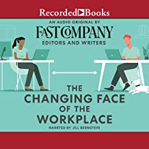 The Changing Face of the Workplace