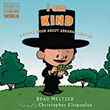 I am Kind: A Little Book About Abraham Lincoln (Ordinary People Change the World)