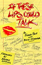 If These Lips Could Talk