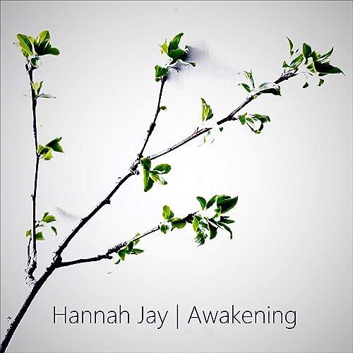 Hannah Jay - Awakening (2019)