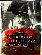 Why Siegfried Teitelbaum had to die