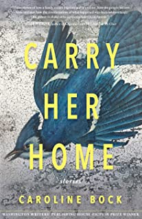 Carry Her Home: Stories
