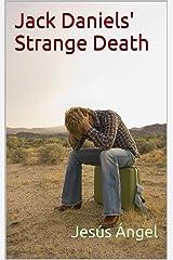 Jack Daniels' Strange Death Kindle Edition