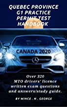 Quebec Province G1 Practice Permit Test handbook.: Over 320 MTO drivers' licence written exam questions and answers/study ...