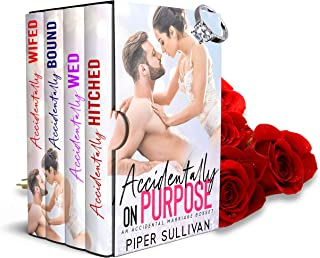 Accidentally On Purpose: A Marriage Mistake Boxset