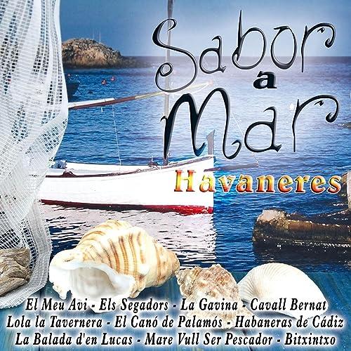 Sabor a Mar - Havaneres