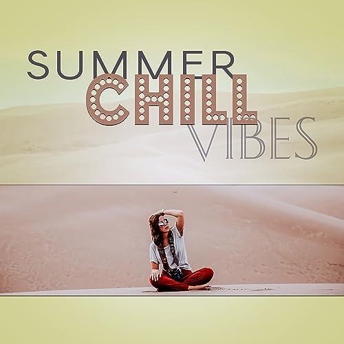 5930353c0a1d6 Summer Chill Vibes - Beach House
