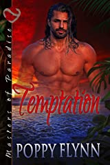 Temptation (Masters of Paradise Book 1) Kindle Edition