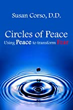 Circles of Peace: Using Peace to transform Fear