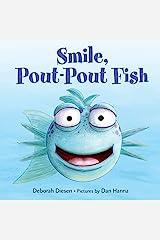 Smile, Pout-Pout Fish (A Pout-Pout Fish Mini Adventure Book 2) Kindle Edition