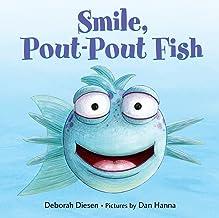 Smile, Pout-Pout Fish (A Pout-Pout Fish Mini Adventure Book 2)
