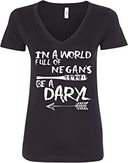 in a World Full of Negan's Be Daryl Women's T-Shirt TWD Daryl Dixon