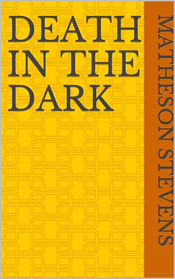 有限コンデンサーサービスDeath In The Dark (French Edition)
