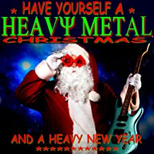 Have Yourself a Heavy Metal Christmas