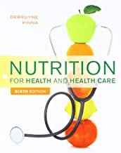 Bundle: Nutrition for Health and Health Care, Loose-Leaf Version, 6th + Diet and Wellness Plus, 2 terms (12 months) Printed Access Card