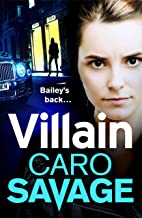 Villain: A heart-stopping addictive crime thriller that you won't be able to put down