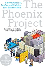 The Phoenix Project: A Novel about IT, DevOps, and Helping Your Business Win (English Edition)