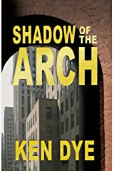 Shadow of the Arch Kindle Edition