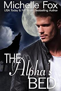 The Alpha's Bed: Huntsville Pack Series Free Werewolf Romance