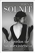 Recuerdos de mi inexistencia (Spanish Edition)