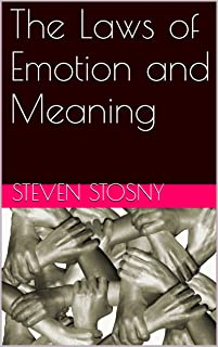 The Laws of Emotion and Meaning