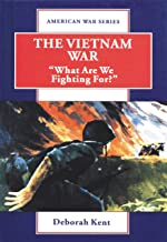 Vietnam War: What are We Fighting for? (American War S.)